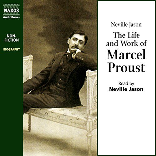 The Life and Work of Marcel Proust audiobook cover art