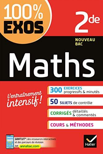Maths 2de : Exercices résolus - Seconde (100% Exos)