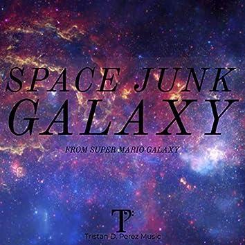 """Space Junk Galaxy (From """"Super Mario Galaxy"""")"""