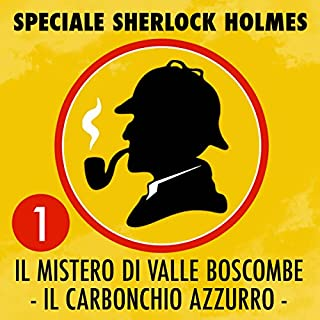 Il mistero di Valle Boscombe / Il carbonchio azzurro copertina