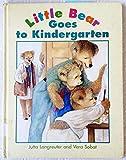 Little Bear Goes to Kindergarten (Little Bear Brushes His Te