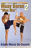 Muay Boran 2 Mae Mai