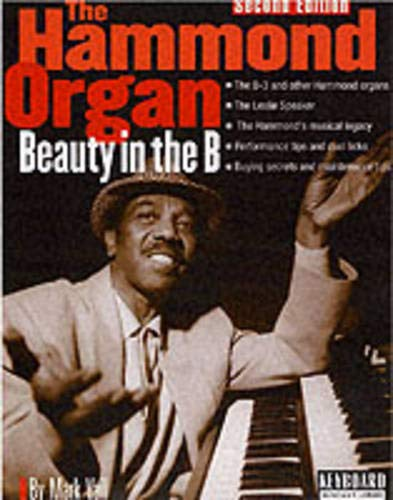 The Hammond Organ - Beauty in the B: Second Edition (Keyboard Musician's Library)
