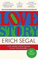 Love Story: The 50th Anniversary Edition of the heartbreaking international phenomenon