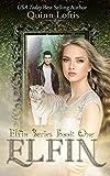 Elfin: Book 1 of the Elfin Series (English Edition)