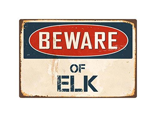"""StickerPirate Beware of Elk 8"""" x 12"""" Vintage Aluminum Retro Metal Sign VS156"""