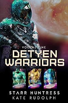 Detyen Warriors: Volume One: Fated Mate Alien Romance (Detyen Warriors Collection Book 1) by [Kate Rudolph, Starr Huntress]