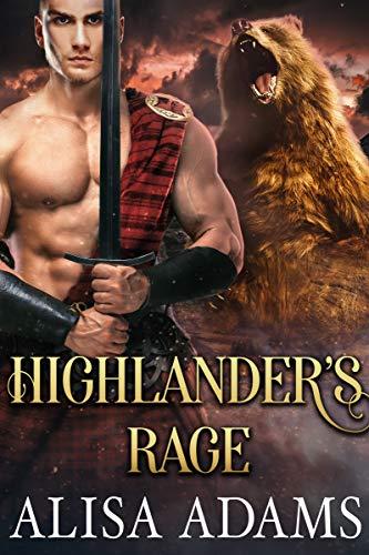 Highlander's Rage: A Scottish Medieval Historical Romance (Unbroken Highland Spirits Book 2)