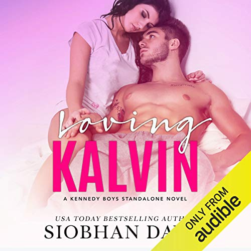 Loving Kalvin audiobook cover art