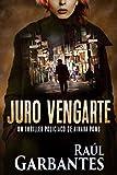 Juro vengarte: Un thriller policíaco (Agente especial Ainar