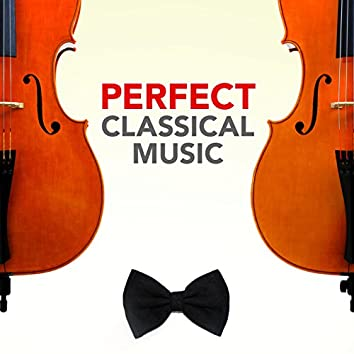 Perfect Classical Music