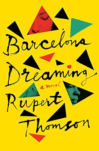Image of Barcelona Dreaming: A Novel