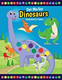 Dot Marker Dinosaurs Activity Book for Toddlers: Fun with Do a Dot Dinosaurs   Paint Daubers   Creative Activity Coloring Pages for Preschoolers (First Jumbo do a Dot Markers Ages 2-5)