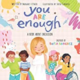 You Are Enough: A Book About Inclusion