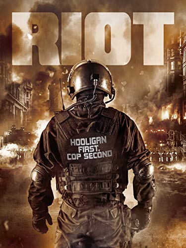 Riot - Hooligan first, Cop second