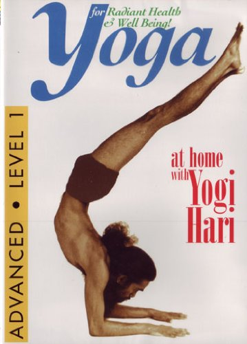 Yoga for Radiant Health & Well Being: Advanced Level 1