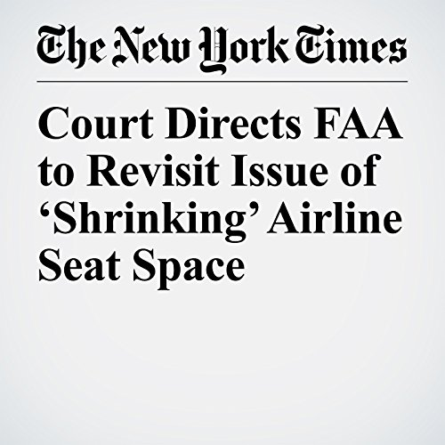 Court Directs FAA to Revisit Issue of 'Shrinking' Airline Seat Space audiobook cover art