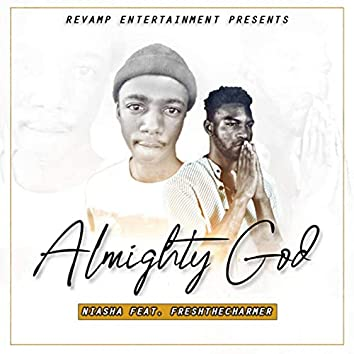 Almighty God (Somandla) [feat. FreshTheCharmer]