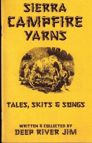Sierra Campfire Yarns: Tales, Skits & Songs