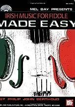 Mel Bay presents Irish Music for Fiddle Made Easy by Philip John Berthoud (2008-05-16)
