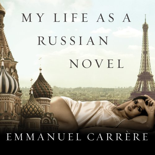 My Life as a Russian Novel audiobook cover art