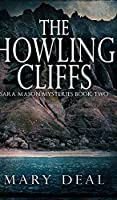 The Howling Cliffs