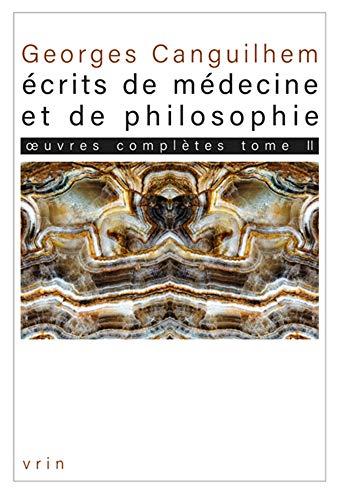 Oeuvres Completes Tome II: Ecrits de Medecine Et de Philosophie: Les Theses