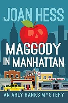 Maggody in Manhattan  The Arly Hanks Mysteries Book 6
