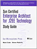 Enterprise Architect for J2EE Technology Study Guide