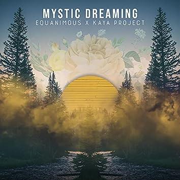 Mystic Dreaming
