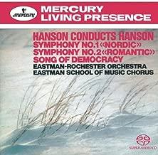 Hanson Conducts Hanson: Symphony No. 1 / Symphony No. 2 / Song of Democracy