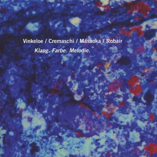 Vinkeloe / Cremaschi / Masaoka / Robair