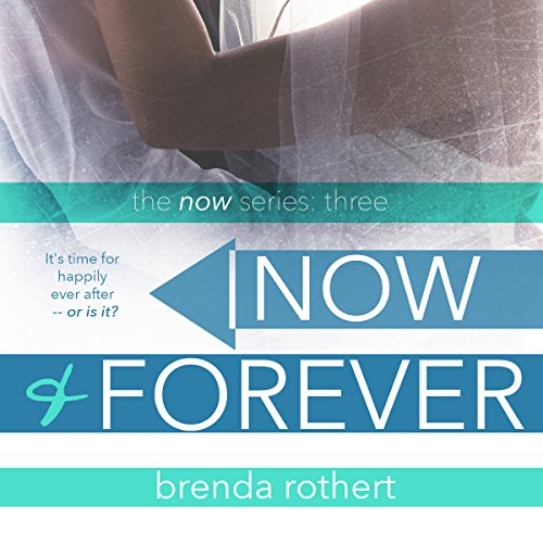 Now and Forever audiobook cover art