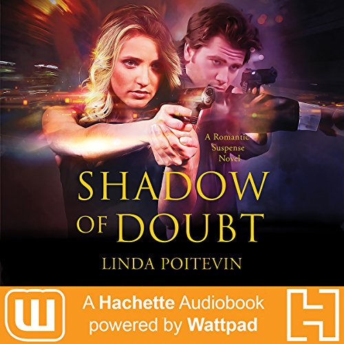 Shadow of Doubt                   By:                                                                                                                                 Linda Poitevin                               Narrated by:                                                                                                                                 Desiree Fultz                      Length: 8 hrs and 32 mins     3 ratings     Overall 4.3