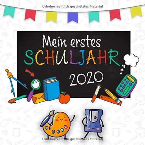 Mein erstes Schuljahr 2020: Erinnerungsalbum zum Schulanfang || Geschenk zur Einschulung 2020