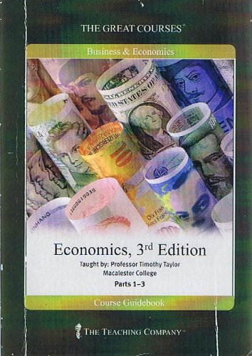 The Great Courses - Economics 3rd Edition
