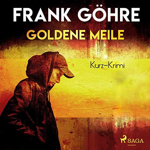 Goldene Meile Titelbild
