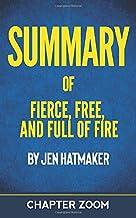Summary of Jen Hatmaker's Fierce, Free, and Full of Fire