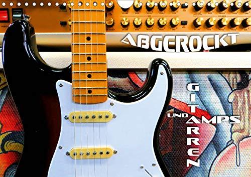 Gitarren und Amps - abgerockt (Wandkalender 2021 DIN A4 quer)