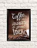 Coffee is a Good Idea: Coffee Journal for Cafe Bistro Restaurant Home or Office; Good Mood in Sun Day  Large Diary; Lined Notebook for Women Men Mom ... Light Cool Notes Write Draw; A4, 8.5 x 11''