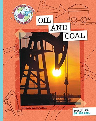 Oil and Coal (Explorer Library: Language Arts Explorer)
