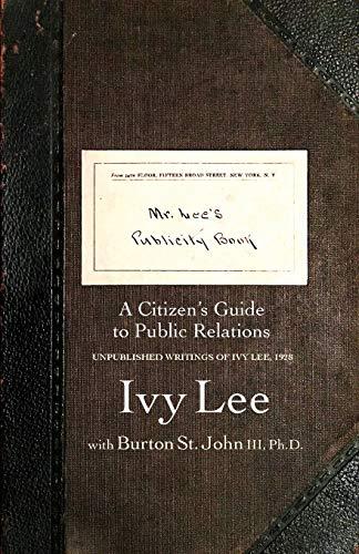 Mr. Lee's Publicity Book: A Citizen's Guide to Public Relations
