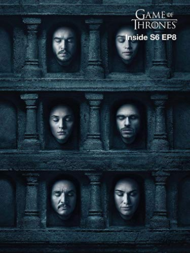 Inside EP08 - Game of Thrones S6