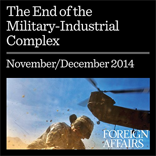 The End of the Military-Industrial Complex cover art