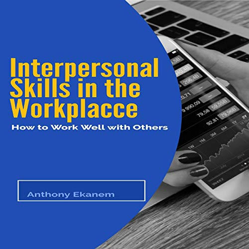 Interpersonal Skills in the Workplace cover art