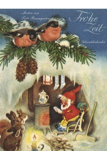 Frohe Zeit nostalgischer Adventskalender mit 24 Blättern zum Abreißen von Fritz Baumgarten (Adventskalender, 1. März 2010) Taschenbuch