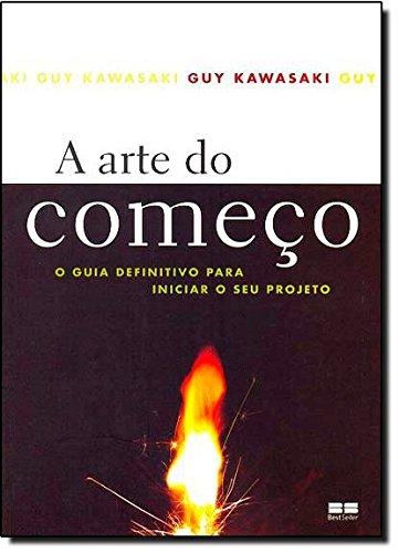 A ARTE DO COMEÇO
