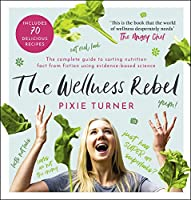 The Wellness Rebel (English Edition)