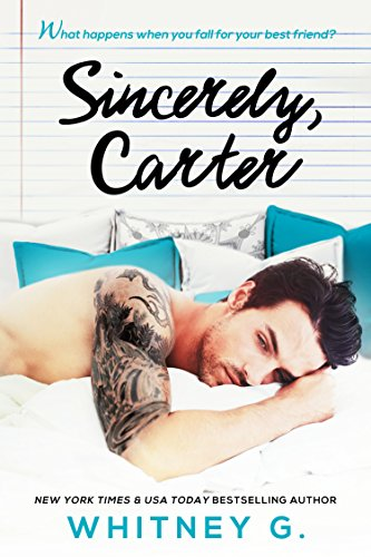 Sincerely, Carter (Sincerely Yours Book 1) (English Edition)