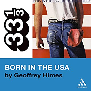 Bruce Springsteen's Born in the USA (33 1/3 Series) cover art